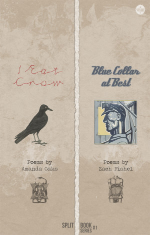 Split Book #1: I Eat Crow + Blue Collar at Best