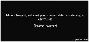 More Jerome Lawrence Quotes