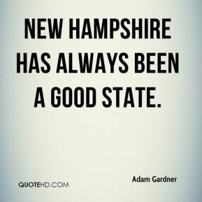 New Hampshire has always been a good state.