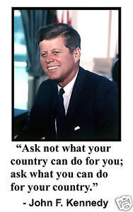 John-F-Kennedy-JFK-ask-not-what-your-country-Quote-11-x-17-Poster ...