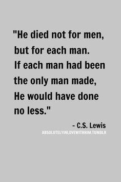 ... Love, Cs Lewis Quotes Love, Quotes Christ, Greatest Quotes, Jesus Love