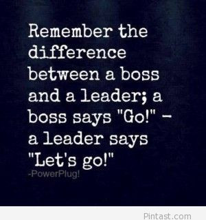 boss vs leader awesome quote amazing quotes 2014 cool quote 2014 daily ...