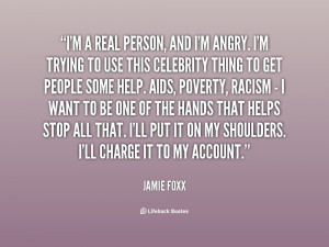 quote-Jamie-Foxx-im-a-real-person-and-im-angry-86588.png