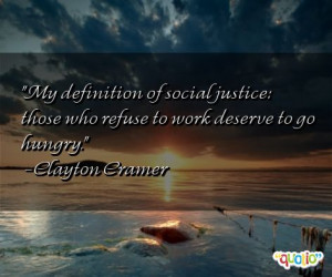 My definition of social justice: those who