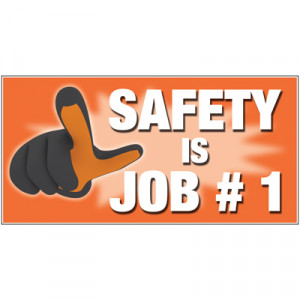 ... Posters & Charts > Giant Motivational Wall Graphics - Safety Is Job #1