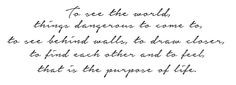 Quote from The Secret Life of Walter Mitty - I absolutely love this ...