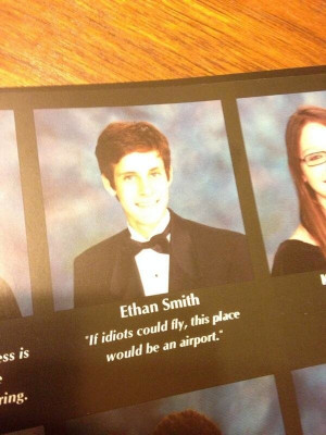 16 Hilariously Clever Yearbook Quotes You Wish You'd Thought Of