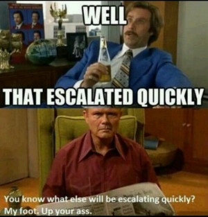 Red, that 70's show, that escalated quickly