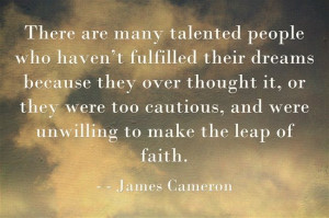 James Cameron #quote #forwriters