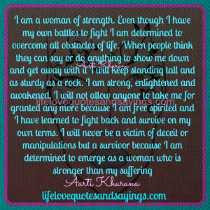 am a woman of strength even though i have my own battles to fight i ...