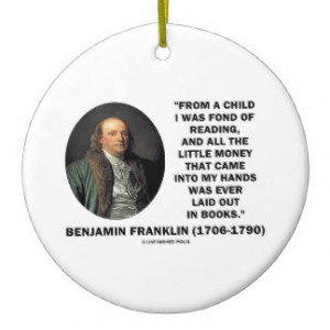 Benjamin Franklin Fond Of Reading Money Quote Christmas Ornament