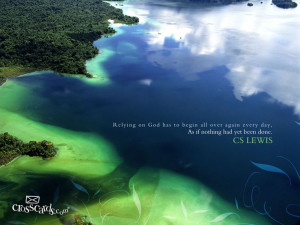 Rely on God -- quote by C. S. Lewis --