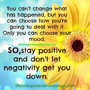 You Can't Change What Has Happened..