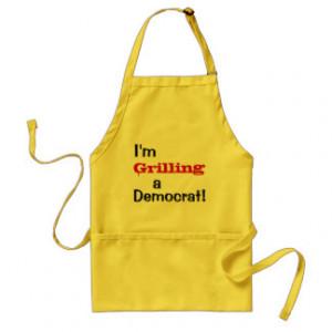 grilling a democrat funny political quote apron 22 95