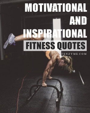 Best Motivational and Inspirational Fitness Quotes1.1