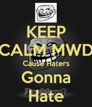 Keep Calm And Cause Haters