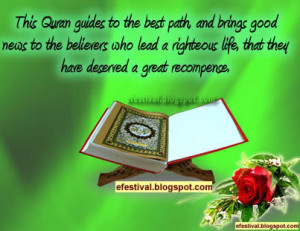 The Quran guides to the best path and brings good news ...