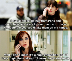 ... clothes from Paris.. ~ The Devil Wears Prada (2006) ~ Movie Quotes
