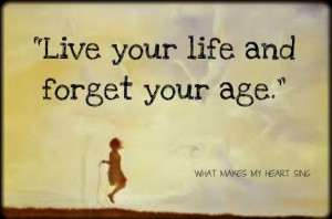 Live life and don't regret