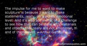Arthur Ganson Quotes Pictures
