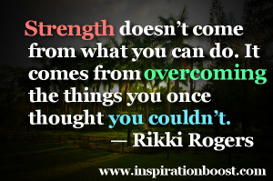 Quotes About Strength In Hard Times A dark time in your life.