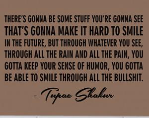 Tupac Shakur Smile Quote Decal Stic ker Wall Vinyl Art Music Rap ...