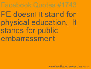 PE doesn t stand for physical education.. It stands for public ...