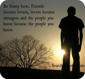 Quotes Friends Becoming Lovers ~ Its funny how, Friends become lovers ...