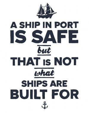 Ship in Port is Safe 11x14 art print with ship by inoroutmedia, $20 ...