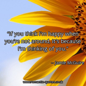 if-you-think-im-happy-when-youre-not-around-its-because-im-thinking-of ...