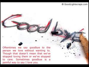 Good Bye Scraps for Orkut, Myspace, Facebook, Hi5, Tagged, etc.