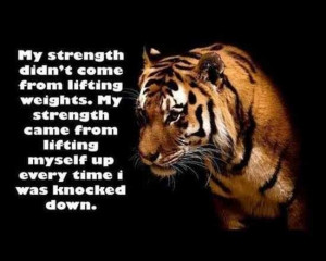 Tiger with quote about strength