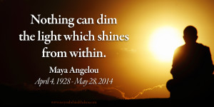 Favorite Maya Angelou Quote
