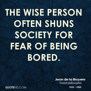 Jean de la Bruyere Society Quotes