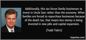 Additionally, this tax forces family businesses to invest in Uncle Sam ...