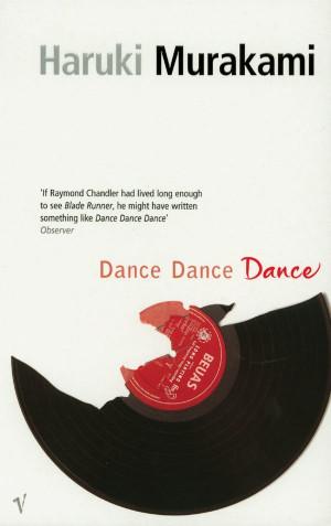 Haruki MURAKAMI Dance Dance Dance