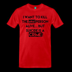 funny suicide quote t shirts designed by selak dmx
