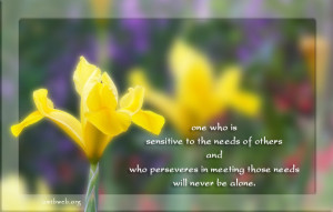Alone quotes - One who is sensitive to the needs of others and who ...