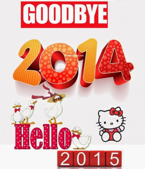 Goodbye 2014 Greetings Welcome to New Year 2015 Quotes Wishes