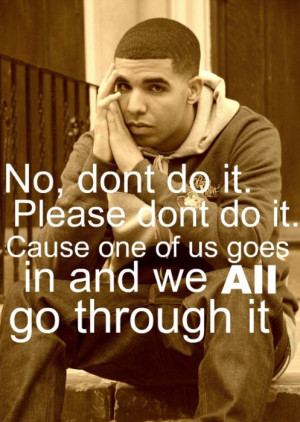 Drake Heartbreak Quotes Tumblr Picture