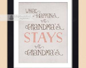 What Happens at Grandmas Stays at Grandma's Art Print Typography ...