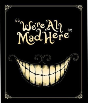 all mad here alice in wonderland quotes were all mad here chalkboard ...