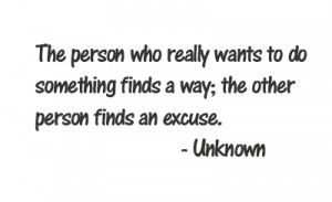 Making excuses- excuses be gone