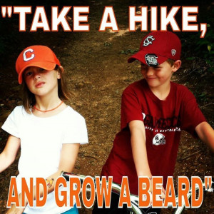 Take a hike said the Clemson girl to the Gamecock boy! Too funny ...