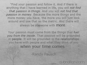 ... Randy Pausch motivational inspirational love life quotes sayings poems