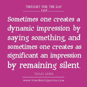 thought of the day, Dalai Lama Quotes, silence quotes, saying quotes