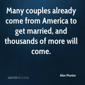 Many couples already come from America to get married, and thousands ...