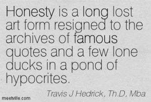 ... Of Famous Quotes And A Few Lone Ducks In A Pond Of Hypocrites
