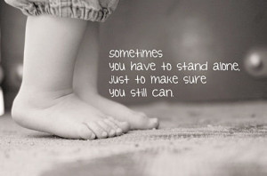 Stand Alone (Quote)