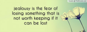 jealousy_is_the_fear-74113.jpg?i